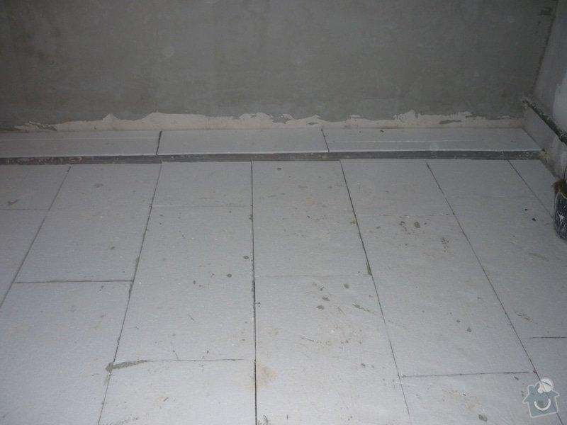 Rekonstrukce koupelny, wc, kuchyně: Tepelná izolace pod podlahové topení.