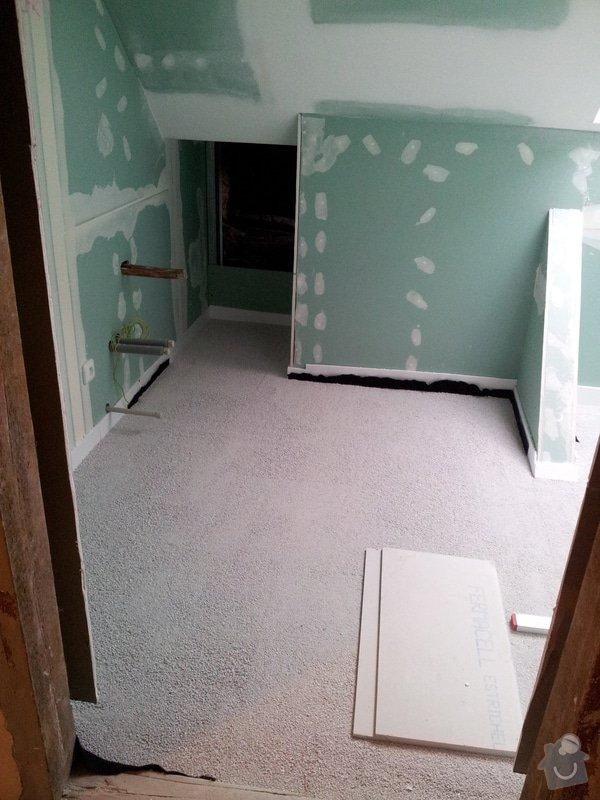 Montáže sádrokartonu v podkroví RD, suché podlahy Fermacell s podsypem, nové rozvody vody, odpadů, topení, nové rozvody elektro, zednické práce, úpravy krovů...: 008