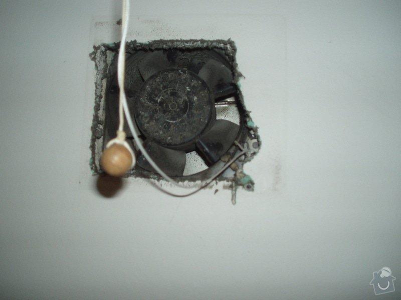 Výměna krytu ventilátoru WC + koupelna: P2110170