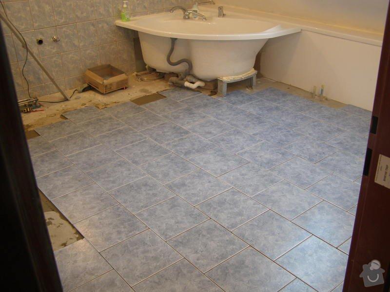 Obklad  koupelen v podkroví a přízemí,pokládka dlažby v přízemí: koupelna1