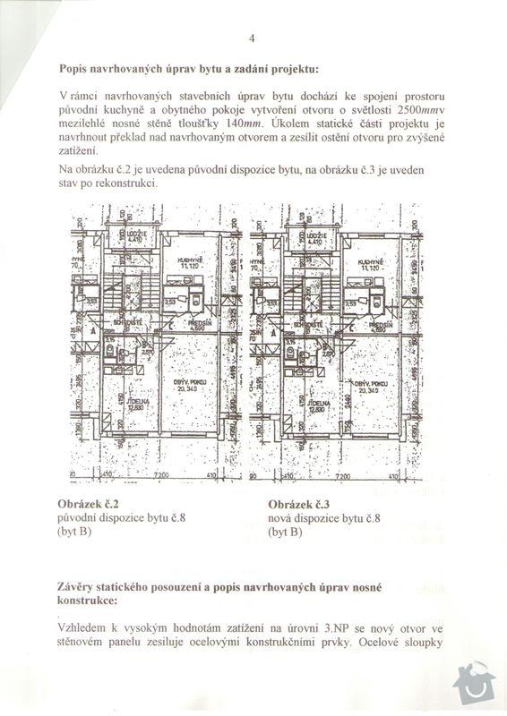 Vyříznutí části nosné zdi dle projektu (dělící zeď v panelovém 1+1 o delce cc 2,4 m) včetně instalace nosných ocelových výztuh: Technicka_zprava_3