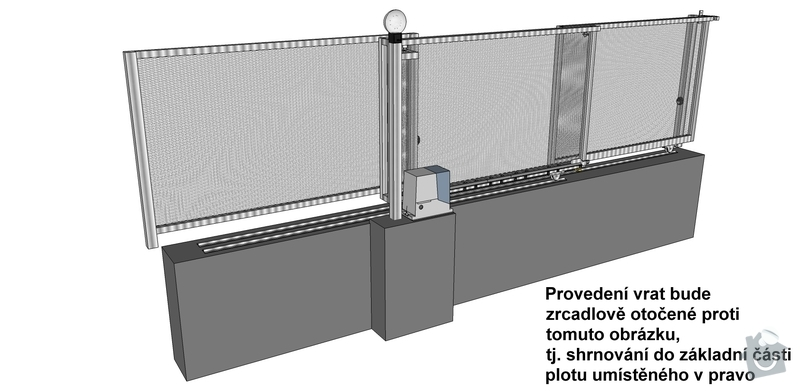 Vjezdová vrata s pohonem (shrnovací do pevné části plotu): vrata