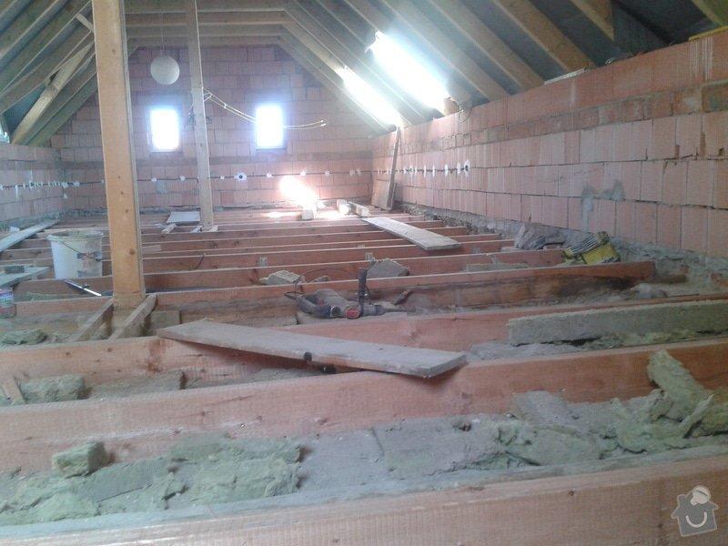 Rekonstrukce rodinného domu - podlaha v obytném podkroví: 2013-10-02_10.25.56