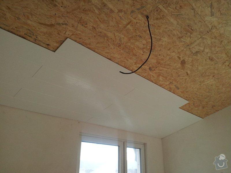 Zednické začištění oken a zdí, perlinka, lepidlo a štuk. Suché podlahy Fermacell s podsypem a polystyrenem. Montáž parotěsné folie a OSB desek na strop. Ozdobné lamely na strop. Plovoucí podlaha. Pokládka dlažby.: foto_5