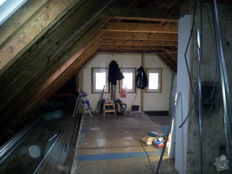 Montáže sádrokartonu,půdní vestavba,izolace Knauf,suché podlahy Fermacell,plovoucí podlaha,elektrikářské práce: 02