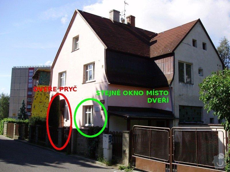 Přestavba - zrušení venkovních dveří, instalace okna: OKNO