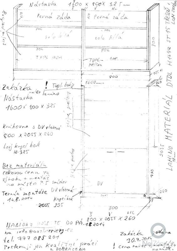 Výroba knihovna + nástavba + montáž: KNIHOVNA_NAVRH