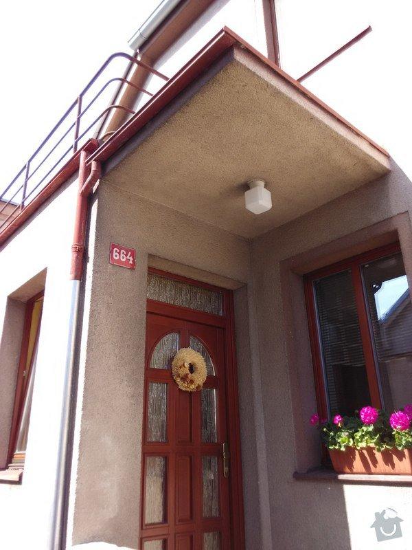 Oplechování střechy nad vchodovými dveřmi a balkónu, svody: 01